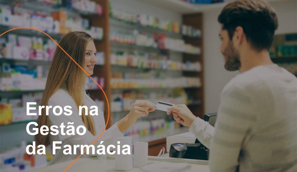Erros na Gestão da Farmácia