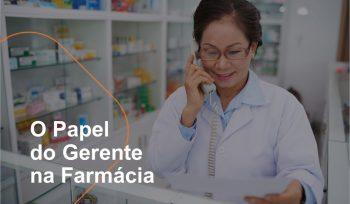 O gerente da farmácia é o principal responsável por tudo que acontece no PDV e deve estar preparado para lidar com os desafios do dia a dia.