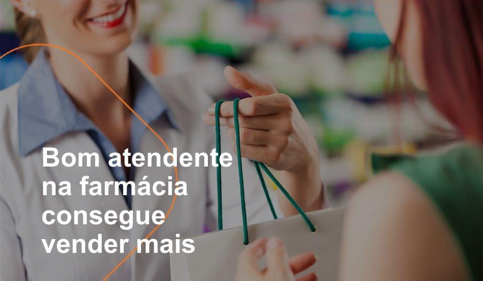Bom atendente na farmácia consegue vender mais