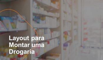 O layout da farmácia é muito importante na hora de montar uma drogaria. É preciso pensar na maneira como você quer ser visto pelo seu cliente.