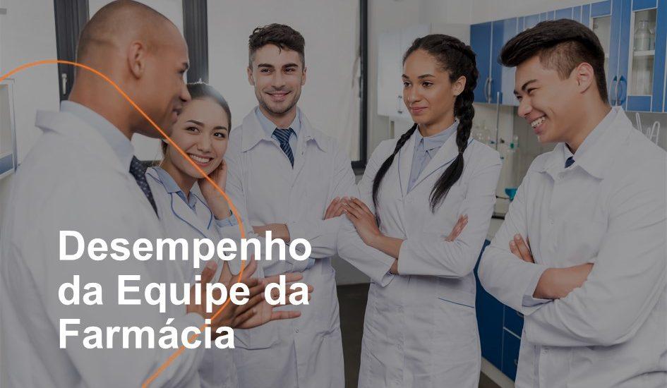 Desempenho da Equipe da Farmácia