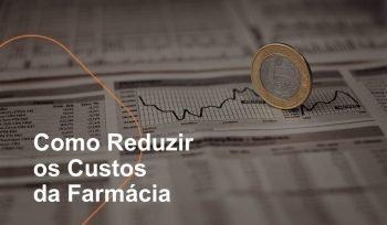 Reduzir os custos da farmácia é muito importante. Como trabalhamos num mercado tão competitivo como o varejo farmacêutico, diminuir gastos desnecessários é muito importante. Saiba como reduzir os custos da farmácia e ter um negócio extremamente eficiente!