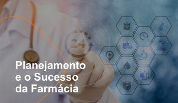 O sucesso da farmácia está diretamente ligado ao planejamento e à eficiência nas ações. É essencial desenvolver o plano do que se pretende fazer em 2019 e estruturar as atividades para atingir as metas definidas.