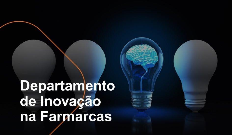 O departamento de inovação da Farmarcas é responsável por desenhar processos, estruturar novos produtos e promover a evolução no dia a dia de cada departamento da associação.