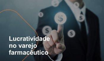 Para avaliar a lucratividade da farmácia é fundamental o gestor acompanhar os indicadores de desempenho e tomar as decisões estratégicas alcançar as metas do negócio.